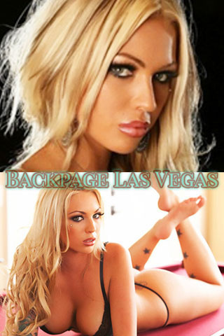 Vegas backpages is the place to meet beautiful, smart girls.